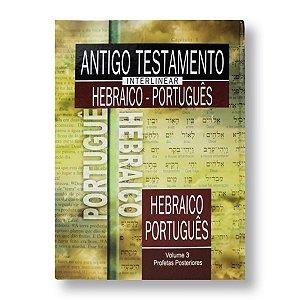 ANTIGO TESTAMENTO INTERLINEAR 3 HEBRAÍCO PORTUGUÊS