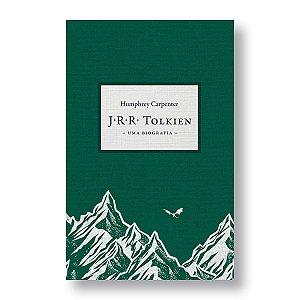 J. R. R. TOLKIEN: UMA BIOGRAFIA