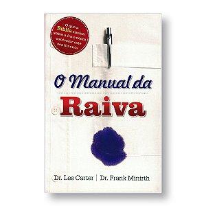 O MANUAL DA RAIVA