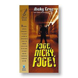 FOGE, NICK, FOGE!
