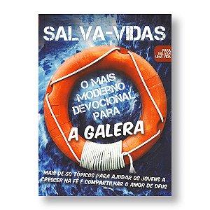 SALVA-VIDAS - DEVOCIONAL PARA A GALERA - 50 TÓPICOS