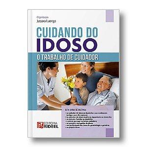 CUIDANDO DO IDOSO: O TRABALHO DO CUIDADOR