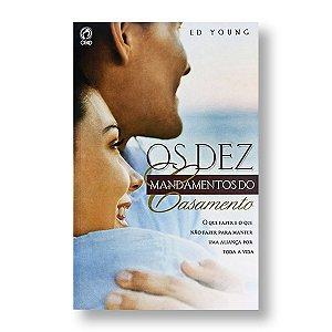 OS DEZ MANDAMENTOS DO CASAMENTO - ED YOUNG