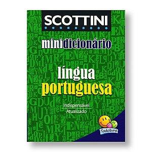 SCOTTINI MINIDICIONÁRIO: LÍNGUA PORTUGUESA