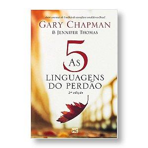 AS 5 LINGUAGENS DO PERDÃO - GARY CHAPMAN / JENNIFER THOMAS