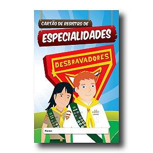 REGISTRO DE ESPECIALIDADES – DESBRAVADORES