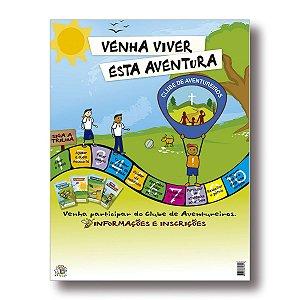 CARTAZ DE INSCRIÇÕES - AVENTUREIROS - VENHA VIVER ESTA AVENTURA