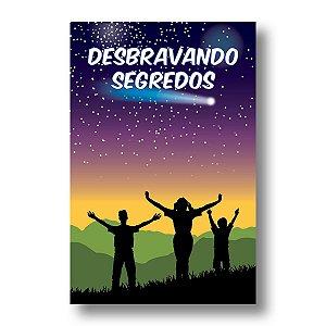 ESTUDO BÍBLICO JUVENIS DESBRAVANDO SEGREDOS 13 - 16 ANOS