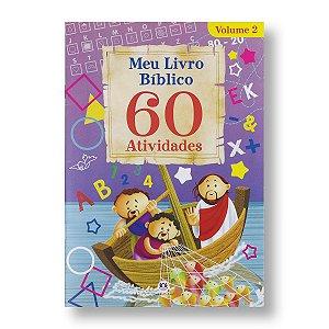 MEU LIVRO BÍBLICO 60 ATIVIDADES - VOL 2