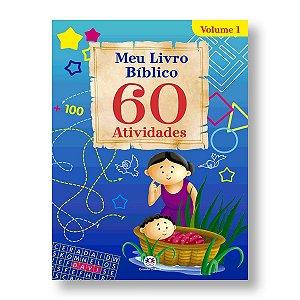 MEU LIVRO BÍBLICO 60 ATIVIDADES - VOL 1