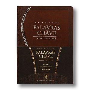 BÍBLIA DE ESTUDO PALAVRAS CHAVE RC085 MARROM HEBRAICO/GREGO