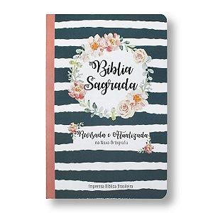 BÍBLIA REVISADA E ATUALIZADA - CAPA SEMI-LUXO - GUIRLANDA FLORAL (NOVA ORTOGRAFIA)