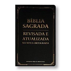BÍBLIA REVISADA E ATUALIZADA - CAPA SEMI-LUXO - PRETA (NOVA ORTOGRAFIA)