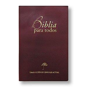 BIBLIA PARA TODOS TLA62E - ESPANHOL - VINHO