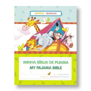MINHA BÍBLIA DE PIJAMA / MY PAJAMA BIBLE