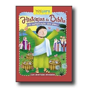 HISTÓRIAS DA BÍBLIA - A MULTIPLICAÇÃO PÃES