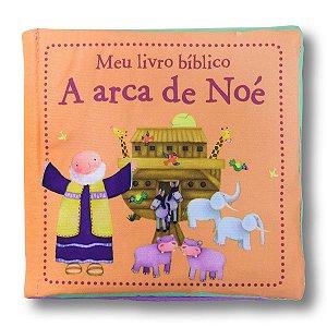 MEU LIVRO BÍBLICO A ARCA DE NOÉ - LIVRO DE PANO