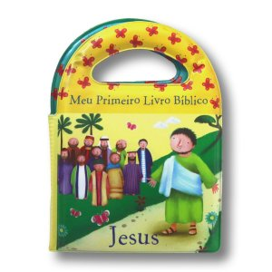 LIVRO DE BANHO - MEU PRIMEIRO LIVRO BÍBLICO JESUS