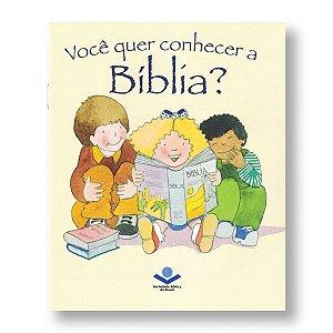 VOCÊ QUER CONHECER A BÍBLIA?