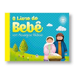 O LIVRO DO BEBÊ COM MENSAGENS BÍBLICAS ÁLBUM CAPA DURA