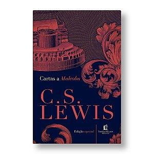 ORAÇÃO: CARTAS A MALCOM - C. S. LEWIS