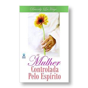 A MULHER CONTROLADA PELO ESPÍRITO