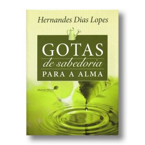 GOTAS DE SABEDORIA PARA A ALMA
