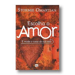 ESCOLHA O AMOR