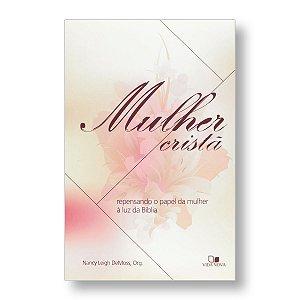 MULHER CRISTÃ - NANCY L DEMOSS