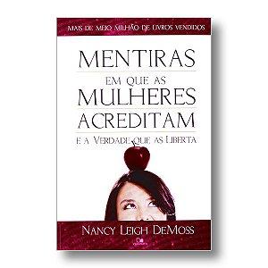 MENTIRAS EM QUE AS MULHERES ACREDITAM - NANCY L DEMOSS