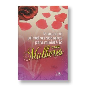 MANUAL DE PRIMEIROS SOCORROS MINISTÉRIO MULHERES