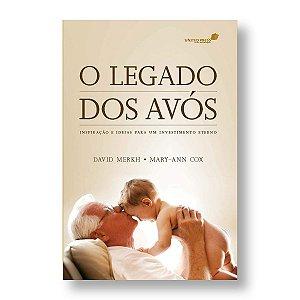 O LEGADO DOS AVÓS - DAVID MERCK / CAROL SUE