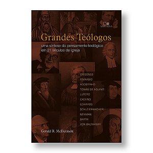 GRANDES TEÓLOGOS - GERALD R. MCDERMOTT