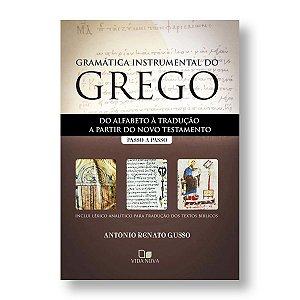 GRAMÁTICA INSTRUMENTAL GREGO - PASSO A PASSO - A. R. GUSSO