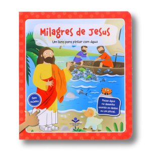MILAGRES DE JESUS - PINTAR COM ÁGUA