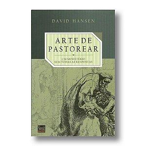 ARTE DE PASTOREAR