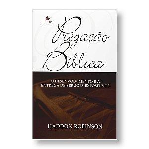 PREGAÇÃO BÍBLICA - HADDON W. ROBISON