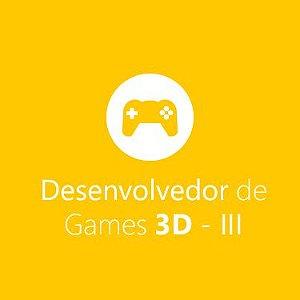 Desenvolvedor de Games 3D – III