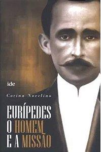 Eurípedes - O Homem e a Missão