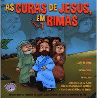 As Curas de Jesus, em Rimas - Vol. 1