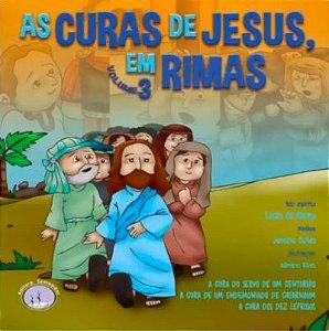 As Curas de Jesus, em Rimas - Vol. 3