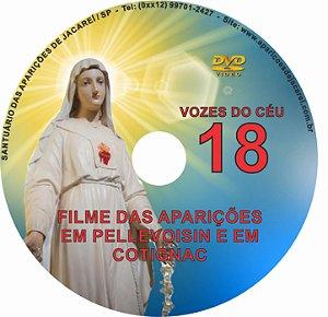DVD VOZES DO CÉU 18- Filme das Aparições na França (Pellevoisin à Vidente Estelle Faguette e Cotignac a vários videntes)
