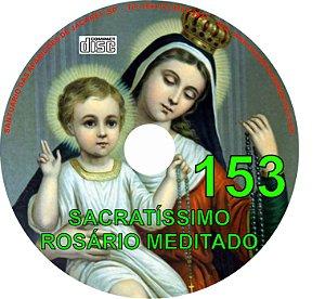 CD ROSÁRIO MEDITADO 153