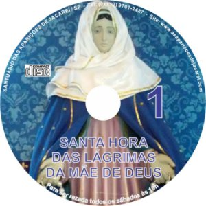 CD SANTA HORA DAS LÁGRIMAS DA MÃE DE DEUS 01