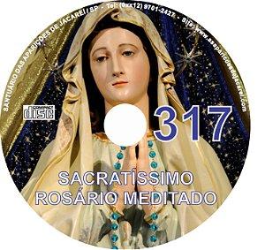 CD ROSÁRIO MEDITADO 317