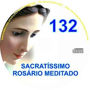CD ROSÁRIO MEDITADO 132