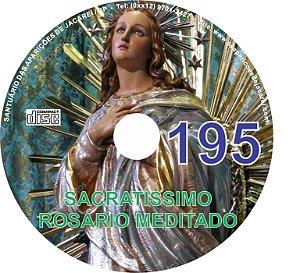 CD ROSÁRIO MEDITADO 195