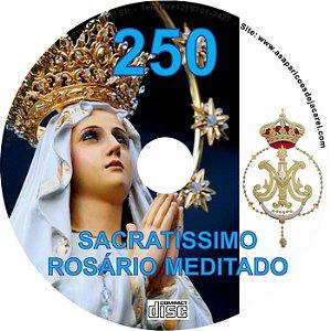 CD ROSÁRIO MEDITADO 250