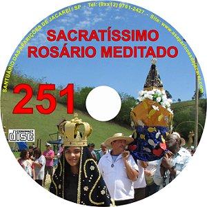CD ROSÁRIO MEDITADO 251