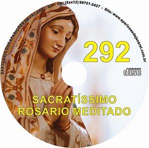 CD ROSÁRIO MEDITADO 292